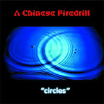 Review: A Chinese Firedrill - Circles
