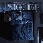 Review: Hawthorne Heights - If Only You Were Lonely