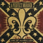 Review: A Perfect Murder - War Of Aggression