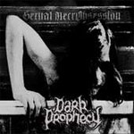 Review: Dark Prophecy - Sexual NecrObsession