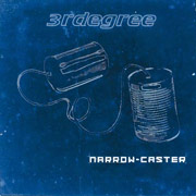 Review: 3rdegree - Narrow-Caster