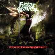 Review: 5 Star Grave - Corpse Breed Syndrome