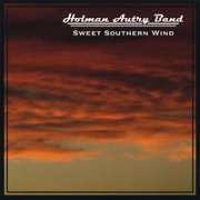 Holman Autry Band: Sweet Southern Wind