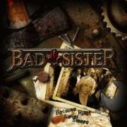 Review: Bad Sister - Because Rust Never Sleeps