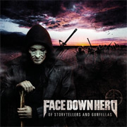 Review: Face Down Hero - Of Storytellers And Gunfellas