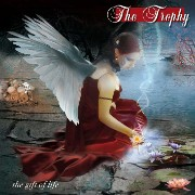 Review: The Trophy - The Gift Of Life