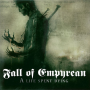 Review: Fall Of Empyrean - A Life Spent Dying