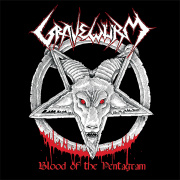 Gravewürm: Blood Of The Pentagram