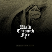 Review: Walk Through Fire - Furthest From Heaven