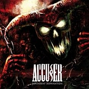 Review: Accu§er - Dependent Domination