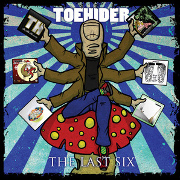 Toehider: The Last Six