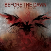 Before The Dawn: Rise Of The Phoenix