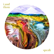 Review: I And Thou - Speak
