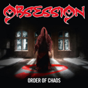 Obsession: Order Of Chaos