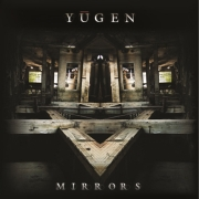 Review: Yugen - Mirrors