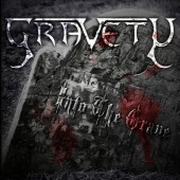 Gravety: Into The Grave
