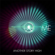 Review: [Me] - Another Story High