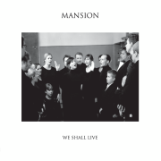 Mansion: We Shall Live
