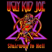 Ugly Kid Joe: Stairwell To Hell