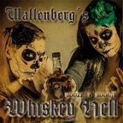 Review: Wallenberg's Whiskey Hell - Booze 'n' Boogie