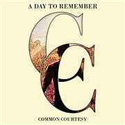 Review: A Day To Remember - Common Courtesy