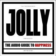 Jolly: The Audio Guide To Happiness (Part 2)