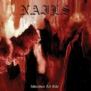 Review: Nails - Abandon All Life