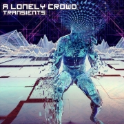 Review: A Lonely Crowd - Transients