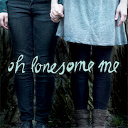 Review: Oh Lonesome Me - Oh Lonesome Me