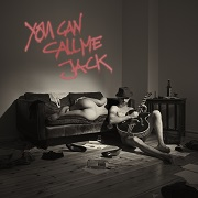 Review: You Can Call Me Jack - You Can Call Me Jack