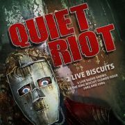 Review: Quiet Riot - 2 Live Biscuits