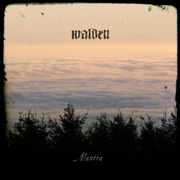 Review: Walden - Mantra