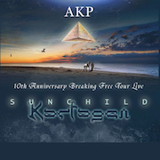DVD/Blu-ray-Review: AKP - 10th Anniversary Breaking Free Tour Live - SUNCHILD And KARFAGEN