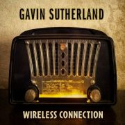 Gavin Sutherland: Wireless Connection