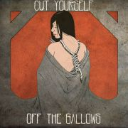 Review: Off The Gallows - Cut Yourself