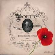 Poetry: World War Symphony - with Poems by John McCrae