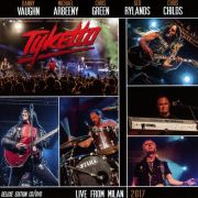 DVD/Blu-ray-Review: Tyketto - Live From Milan 2017
