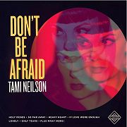 Review: Tami Neilson - Don't Be Afraid