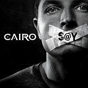Review: Cairo - Say