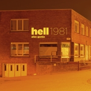 Alex Gunia: hell 1981