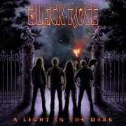 Black Rose: A Light In The Dark