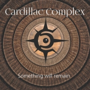 DVD/Blu-ray-Review: Cardillac Complex - Something Will Remain