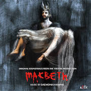 Review: Daemonia Nymphe - Macbeth – Original Soundtrack From The Theatre Production