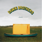 Dawn Brothers: Classic
