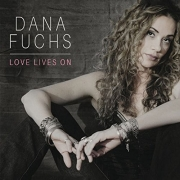 Review: Dana Fuchs - Love Lives On