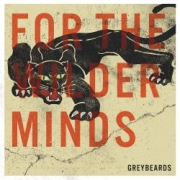 Greybeards: For The Wilder Minds