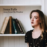 Iona Fyfe: Away From My Window