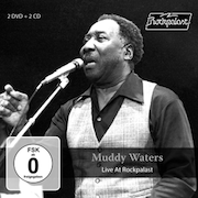 Muddy Waters: Live At Rockpalast