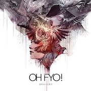 Review: OH FYO! - Bravery