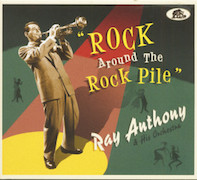 Ray Anthony: Rock Around The Rock Pile